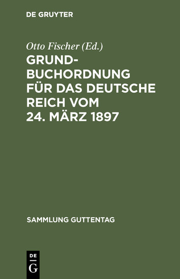 Grundbuchordnung für das Deutsche Reich vom 24. März 1897 - Blick ins Buch