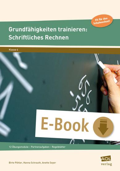 Grundfähigkeiten trainieren: Schriftliches Rechnen - Blick ins Buch