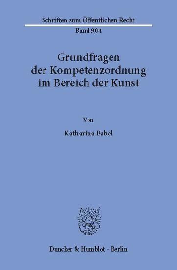 Grundfragen der Kompetenzordnung im Bereich der Kunst. - Blick ins Buch