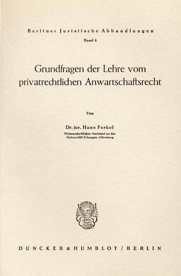 Grundfragen der Lehre vom privatrechtlichen Anwartschaftsrecht. - Blick ins Buch