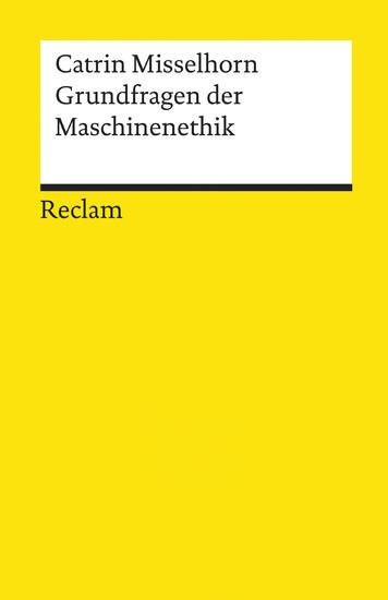 Grundfragen der Maschinenethik - Blick ins Buch