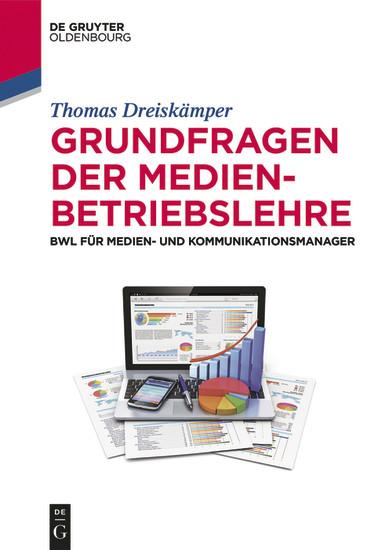 Grundfragen der Medienbetriebslehre - Blick ins Buch