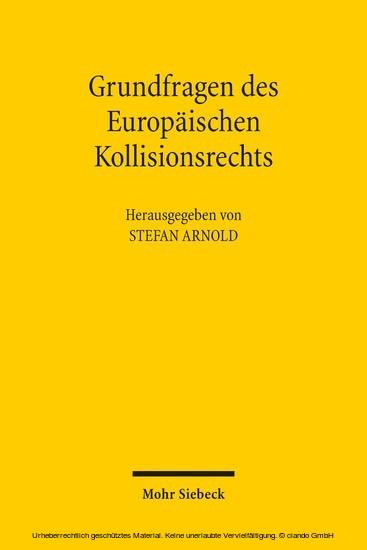 Grundfragen des Europäischen Kollisionsrechts - Blick ins Buch
