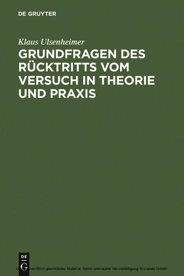 Grundfragen des Rücktritts vom Versuch in Theorie und Praxis - Blick ins Buch