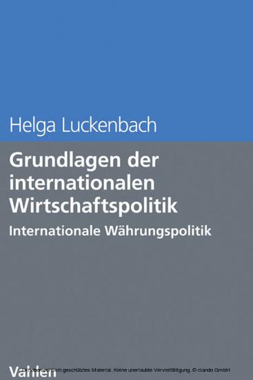 Grundlagen der internationalen Wirtschaftspolitik - Blick ins Buch