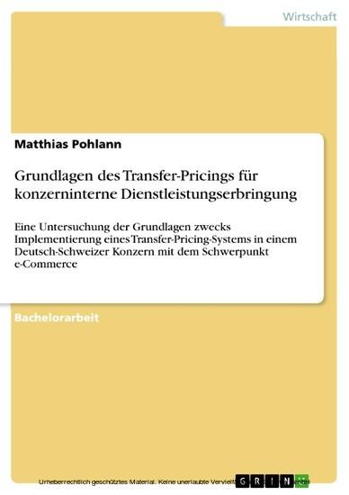 Grundlagen des Transfer-Pricings für konzerninterne Dienstleistungserbringung - Blick ins Buch
