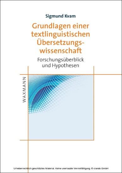 Grundlagen einer textlinguistischen Übersetzungswissenschaft - Blick ins Buch