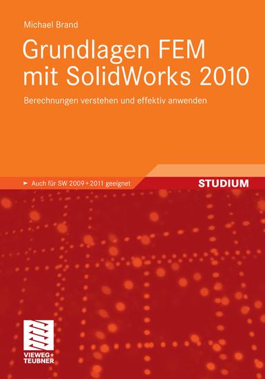 Grundlagen FEM mit SolidWorks 2010 - Blick ins Buch