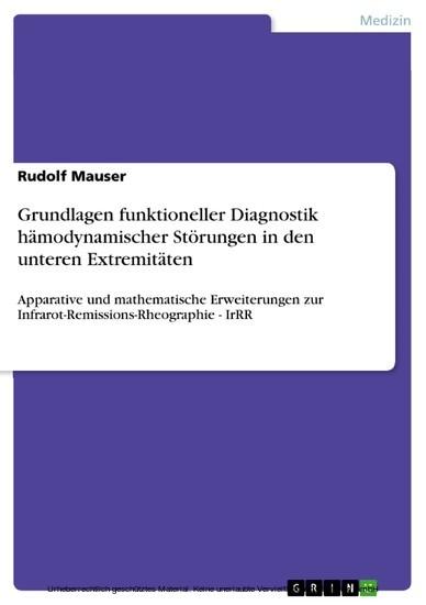 Grundlagen funktioneller Diagnostik hämodynamischer Störungen in den unteren Extremitäten - Blick ins Buch