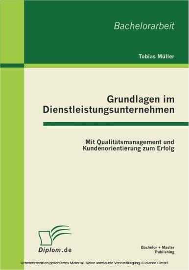 Grundlagen im Dienstleistungsunternehmen: Mit Qualitätsmanagement und Kundenorientierung zum Erfolg - Blick ins Buch