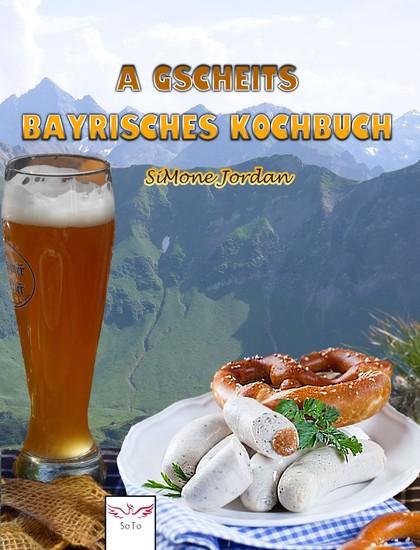 A gscheits bayrisches Kochbuch - Blick ins Buch