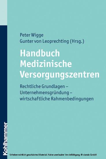 Handbuch Medizinische Versorgungszentren - Blick ins Buch