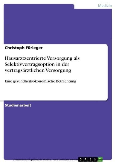 Hausarztzentrierte Versorgung als Selektivvertragsoption in der vertragsärztlichen Versorgung - Blick ins Buch
