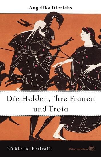 Helden, ihre Frauen und Troja - Blick ins Buch