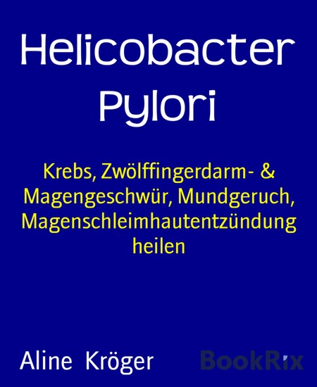 Helicobacter Pylori - Blick ins Buch
