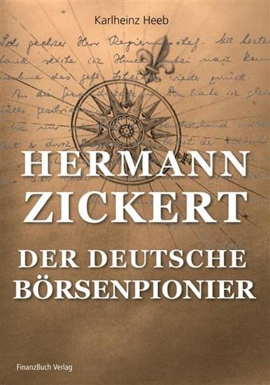 Hermann Zickert - Der deutsche Börsenpionier - Blick ins Buch