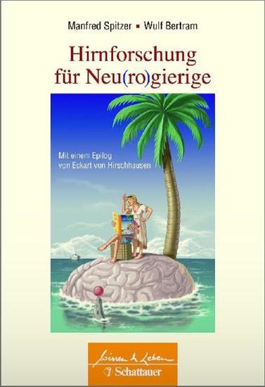 Hirnforschung für Neu(ro)gierige - Blick ins Buch
