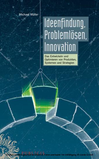 Ideenfindung, Problemlösen, Innovation - Blick ins Buch