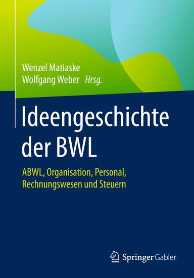 Ideengeschichte der BWL - Blick ins Buch