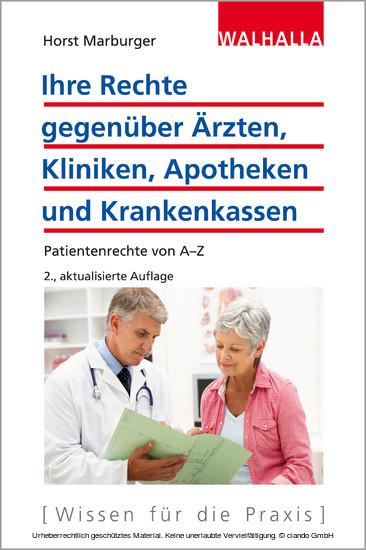 Ihre Rechte gegenüber Ärzten, Kliniken, Apotheken und Krankenkassen - Blick ins Buch