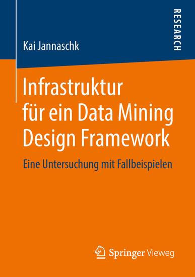 Infrastruktur für ein Data Mining Design Framework - Blick ins Buch