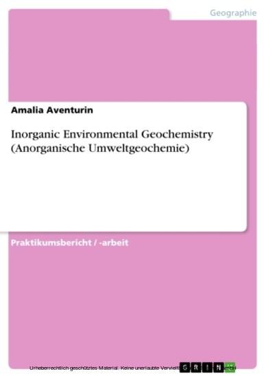 Inorganic Environmental Geochemistry (Anorganische Umweltgeochemie) - Blick ins Buch
