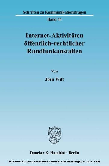 Internet-Aktivitäten öffentlich-rechtlicher Rundfunkanstalten. - Blick ins Buch