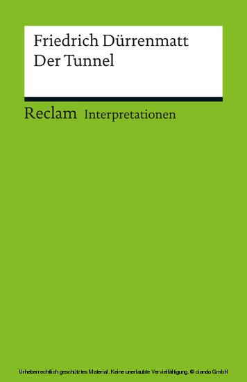 Interpretation. Friedrich Dürrenmatt: Der Tunnel - Blick ins Buch