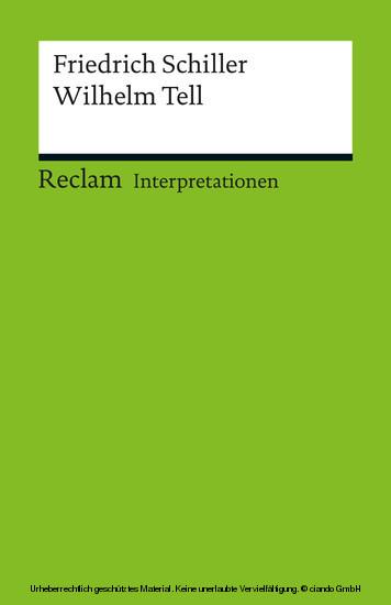 Interpretation. Friedrich Schiller: Wilhelm Tell - Blick ins Buch
