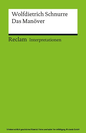 Interpretation. Wolfdietrich Schnurre: Das Manöver - Blick ins Buch