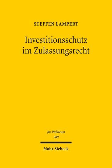 Investitionsschutz im Zulassungsrecht - Blick ins Buch