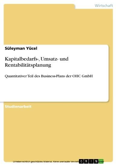 Kapitalbedarfs-, Umsatz- und Rentabilitätsplanung - Blick ins Buch