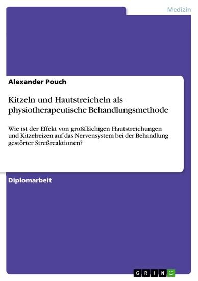 Kitzeln und Hautstreicheln als physiotherapeutische Behandlungsmethode - Blick ins Buch