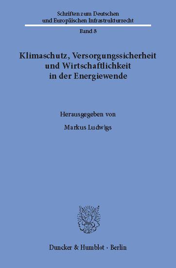 Klimaschutz, Versorgungssicherheit und Wirtschaftlichkeit in der Energiewende. - Blick ins Buch