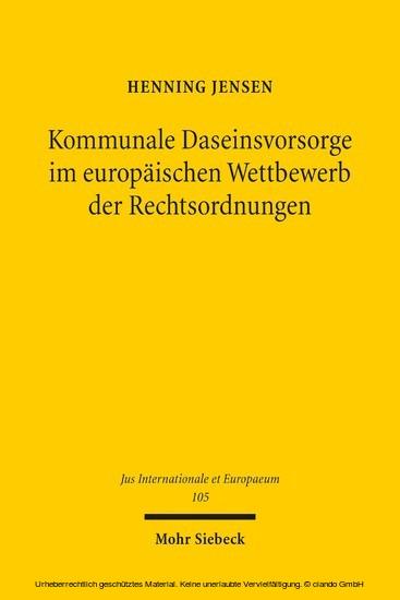 Kommunale Daseinsvorsorge im europäischen Wettbewerb der Rechtsordnungen - Blick ins Buch