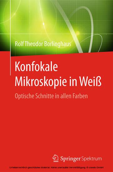 Konfokale Mikroskopie in Weiß - Blick ins Buch