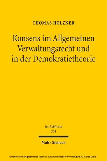 Konsens im Allgemeinen Verwaltungsrecht und in der Demokratietheorie - Blick ins Buch