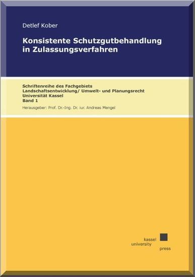 Konsistente Schutzgutbehandlung in Zulassungsverfahren - Blick ins Buch