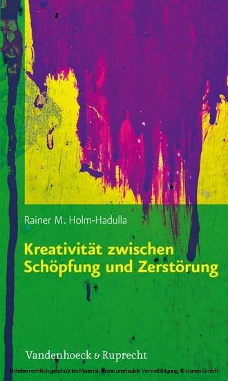 Kreativität zwischen Schöpfung und Zerstörung - Blick ins Buch