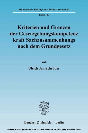 Kriterien und Grenzen der Gesetzgebungskompetenz kraft Sachzusammenhangs nach dem Grundgesetz. - Blick ins Buch