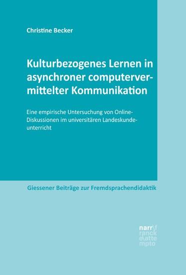 Kulturbezogenes Lernen in asynchroner computervermittelter Kommunikation - Blick ins Buch