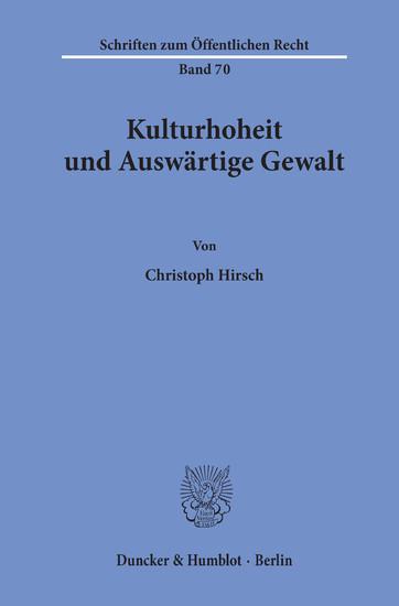 Kulturhoheit und Auswärtige Gewalt. - Blick ins Buch