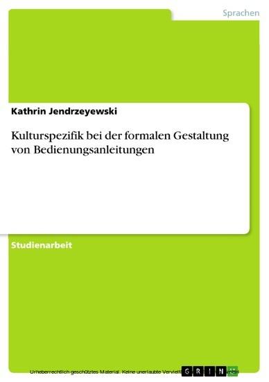 Kulturspezifik bei der formalen Gestaltung von Bedienungsanleitungen - Blick ins Buch