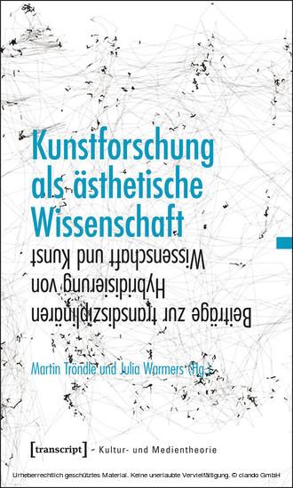 Kunstforschung als ästhetische Wissenschaft - Blick ins Buch