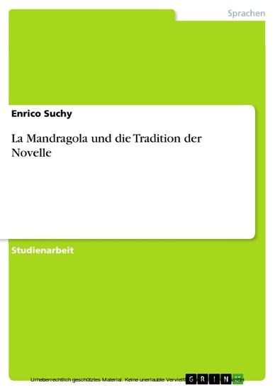 La Mandragola und die Tradition der Novelle - Blick ins Buch