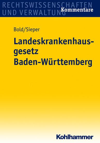 Landeskrankenhausgesetz Baden-Württemberg - Blick ins Buch