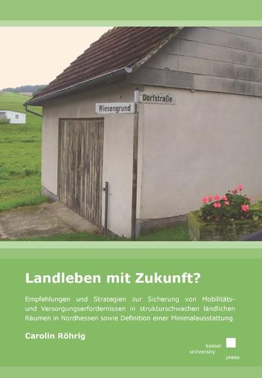 Landleben mit Zukunft? - Blick ins Buch