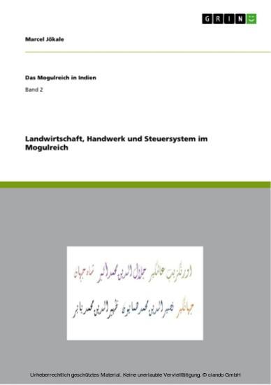 Landwirtschaft, Handwerk und Steuersystem im Mogulreich - Blick ins Buch