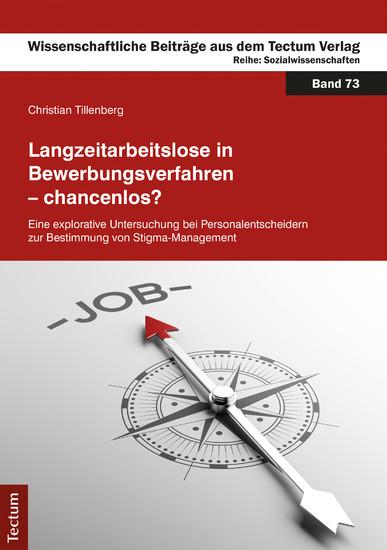 Langzeitarbeitslose in Bewerbungsverfahren - chancenlos? - Blick ins Buch