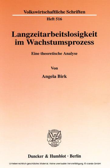 Langzeitarbeitslosigkeit im Wachstumsprozess. - Blick ins Buch